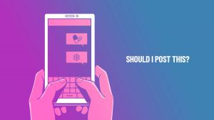 Ask Yourself These 5 Questions Before Sharing A Post Online